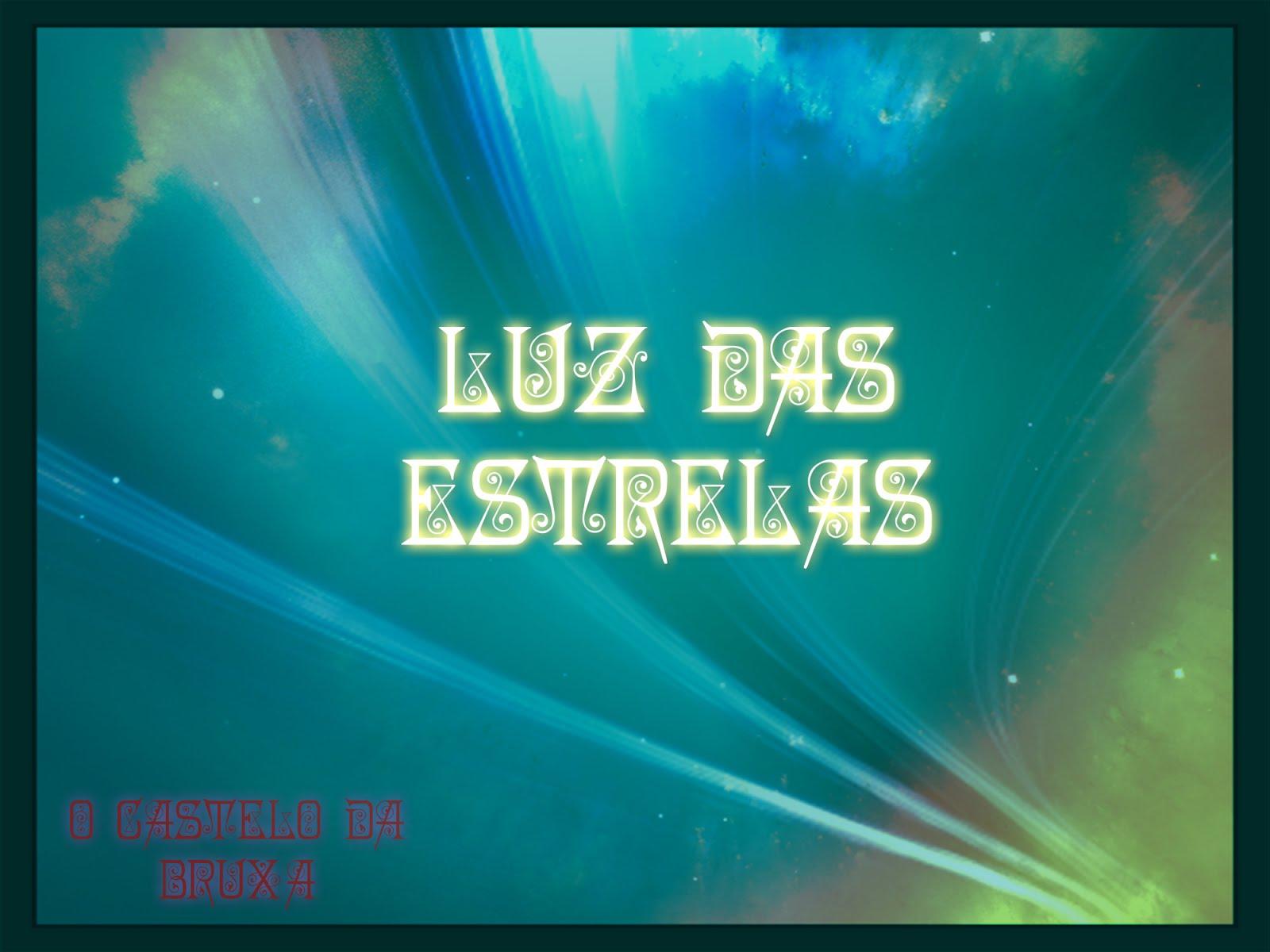 #Especial - Luz das Estrelas