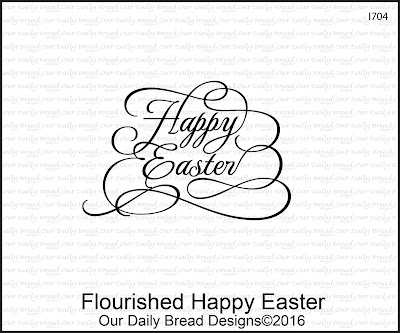 Our Daily Bread Designs Stamp - Flourished Happy Easter