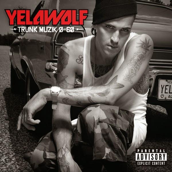 Yelawolf - Trunk Muzik 0-60  Cover