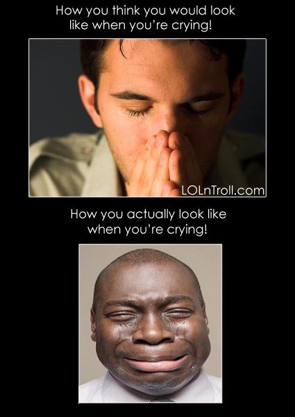 http://4.bp.blogspot.com/-hBY6LBDrMAM/TxGdNRDPKqI/AAAAAAAAAKo/1sdU6xaWEsg/s1600/lolntroll_crying-fact.jpg