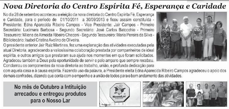"""NOVA DIRETORIA DO CENTRO ESPÍRITA """"FÉ, ESPERANÇA E CARIDADE""""."""