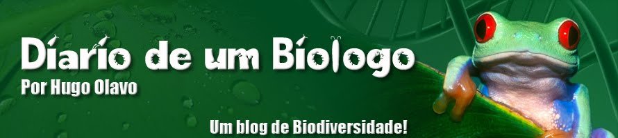 Diário de um Biólogo. Por Hugo Olavo
