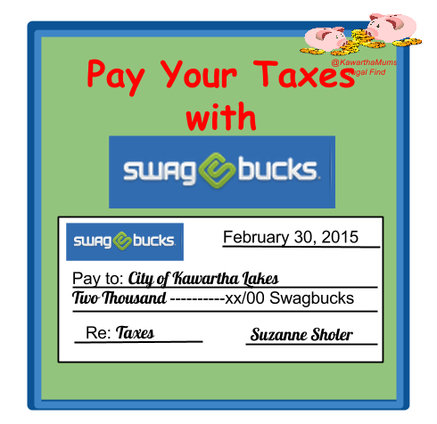 Pay your Kawartha Lakes Taxes Using Swagbucks Cheque made out to City of Kawartha Lakes with Swagbucks