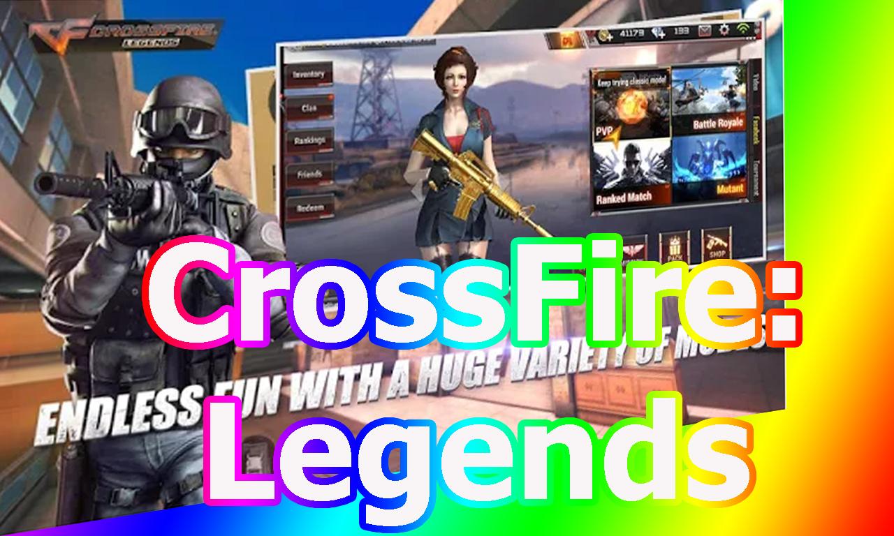 تحميل لعبة Crossfire Legends للاندرويد بحجم صغير