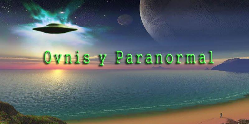 Ovnis y paranormal