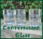 Conversation Glass