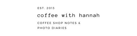 coffee with hannah