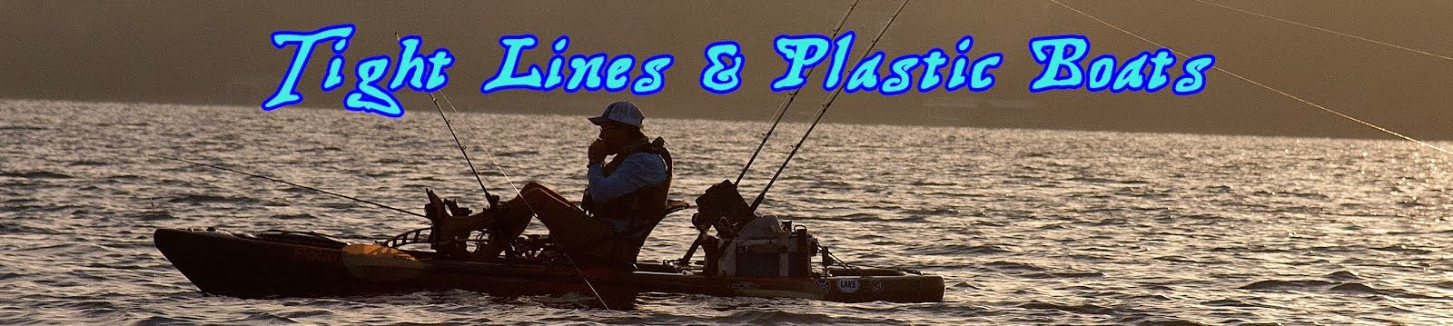 Tight Lines and Plastic Boats