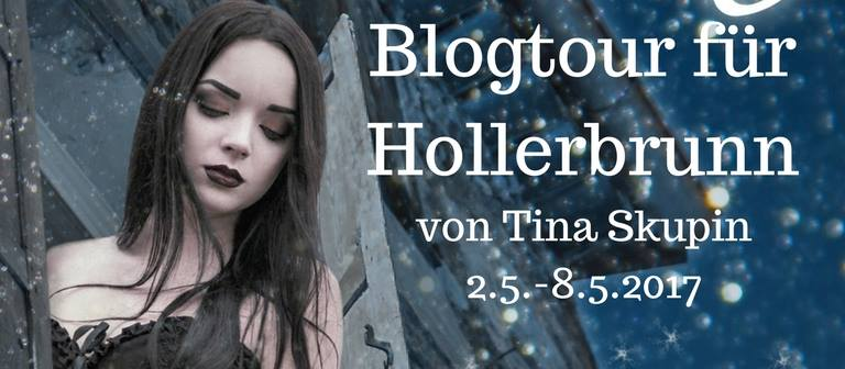Blogtour - Hollerbrunn (02.05. - 08.05.2017)