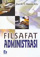 toko buku rahma: buku FILSAFAT ADMINISTRASI, pengarang makmur, penerbit bumi aksara
