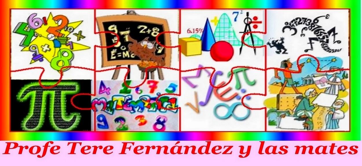 PROFE TERE FERNÁNDEZ Y LAS MATES