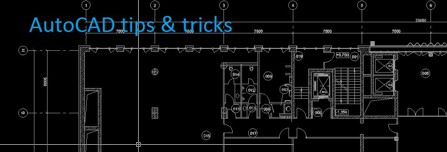 AutoCAD tips & tricks