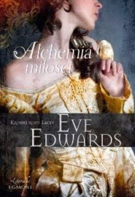 http://shczooreczek.blogspot.com/2013/09/alchemia-miosci-eve-edwards.html