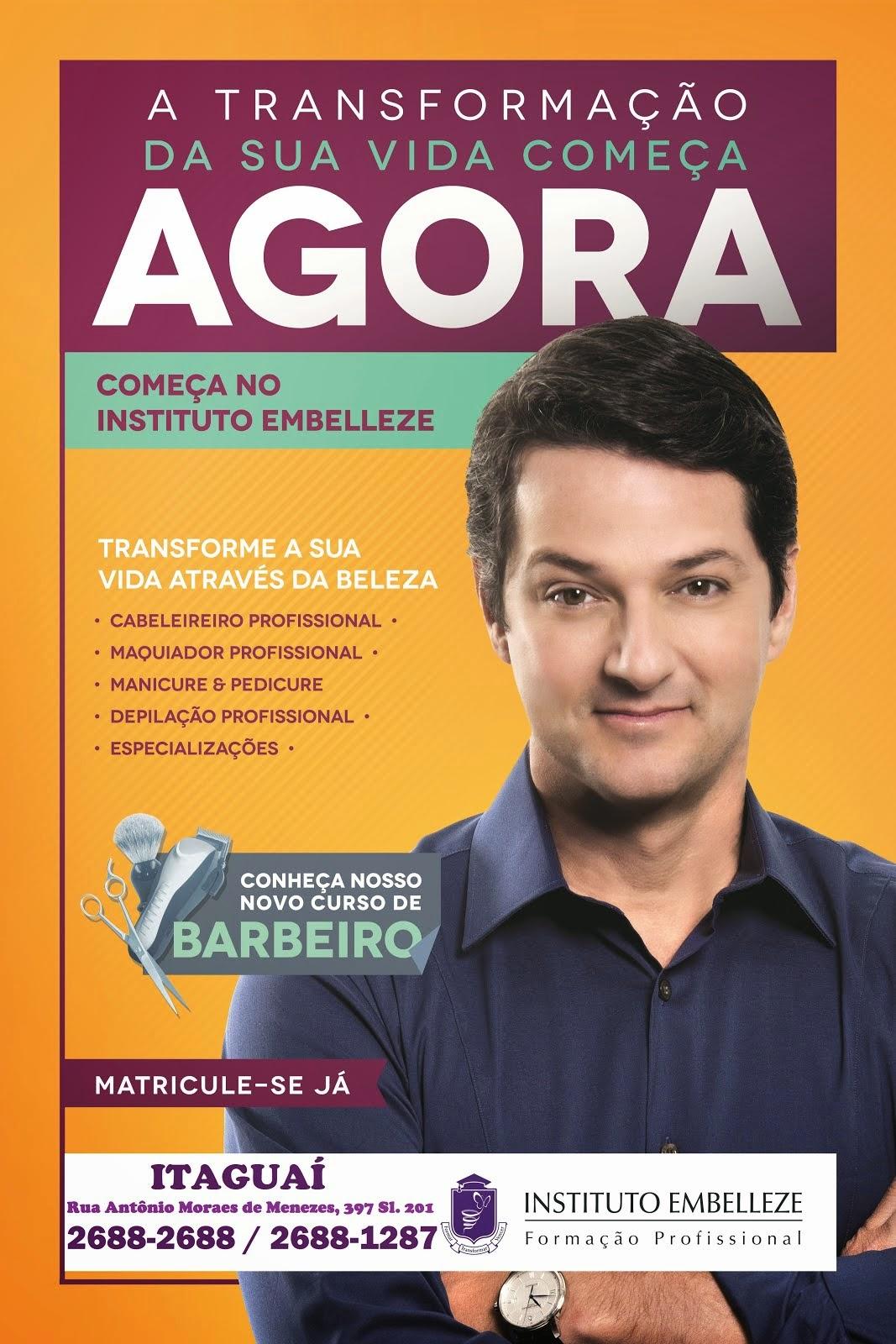 Instituto Embelleze Itaguaí - A TRANSFORMAÇÃO DA SUA VIDA COMEÇA AGORA Tel: 2688-2688