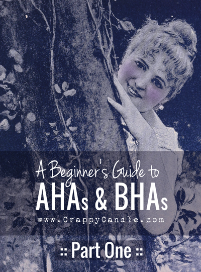 A Beginner's Guide to AHAs and BHAs (Part 1) :: Crappy Candle