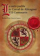 LA CARTA PUEBLA DE CORRAL DE ALMAGUER VII CENTENARIO