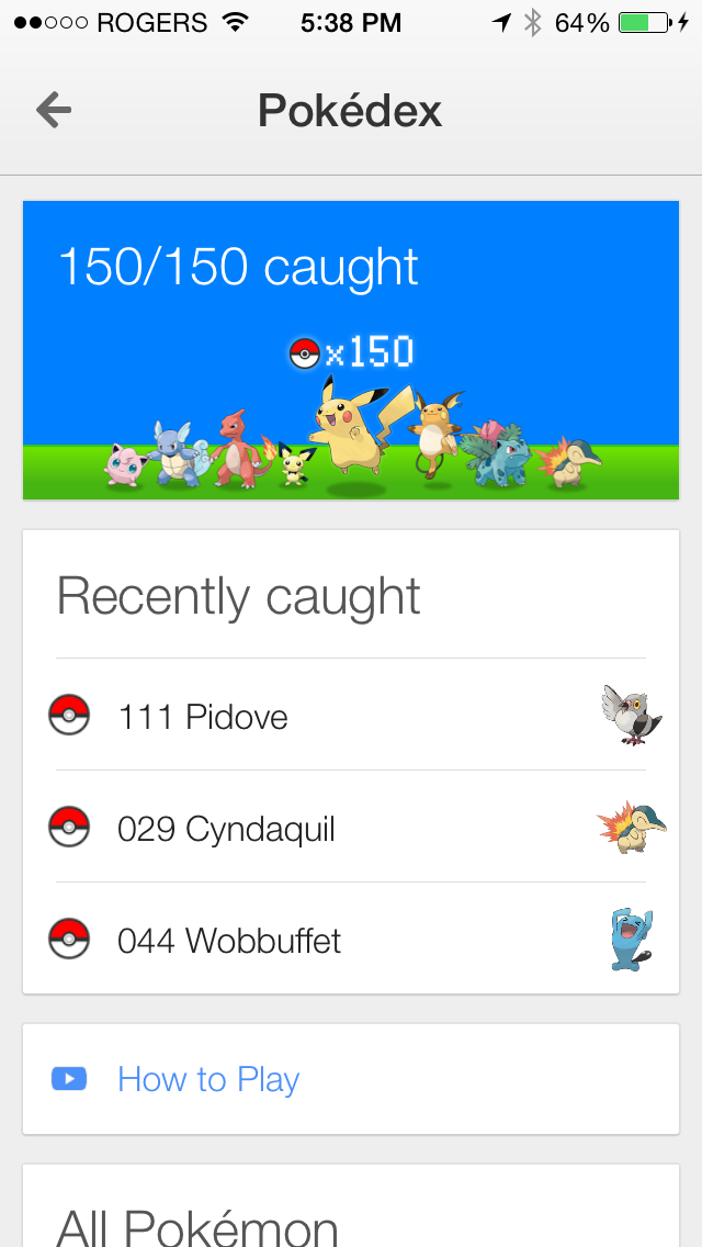 Some users have managed to capture all 150 Pokemons.