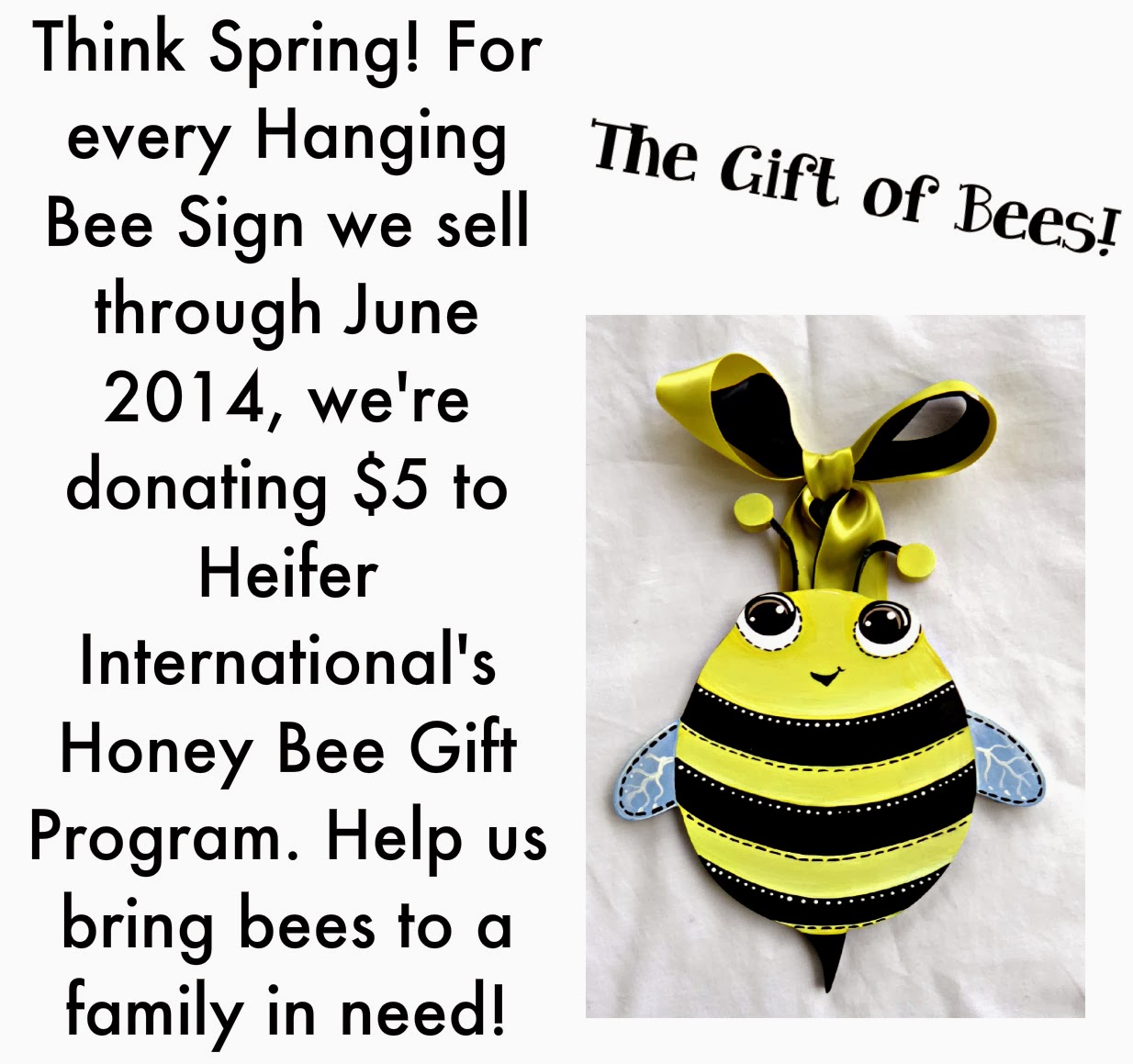 painted bumble bee signs help families in need by donating honey bee equipment and training through heifer international