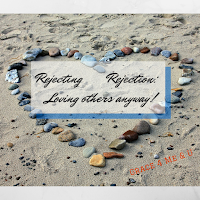http://graceformeu.blogspot.com/2015/07/Rejecting-Rejection-LovingOthers.html