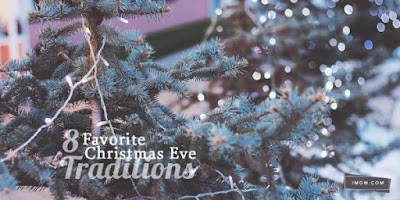http://www.imom.com/8-favorite-christmas-eve-traditions/#.VnsuUlKo340
