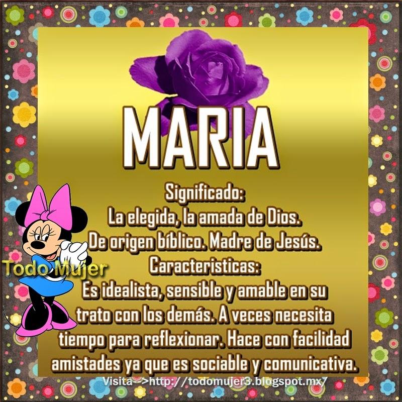 Todo Mujer: SIGNIFICADO DE MARIA