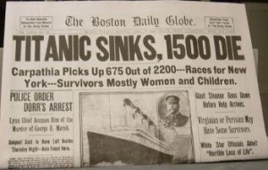 Boston Daily Globe Titanic Sinks, 1500 Die