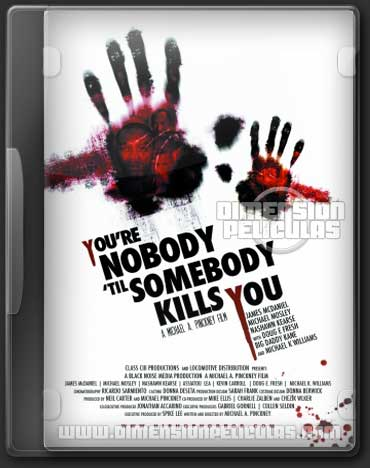 You're Nobody Til Somebody Kills you (DVDRip Subtitulada) (2012)