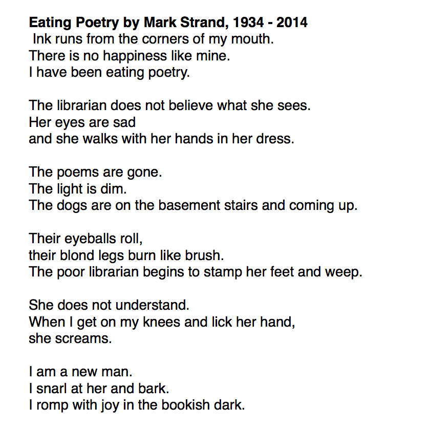 Also here's one of my favorite poems ever: Eating Poetry by Mark ...