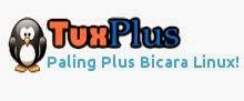 Tuxplus, Paling Plus Bicara Linux!