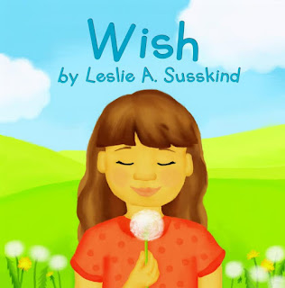 Wish by Leslie A. Susskind