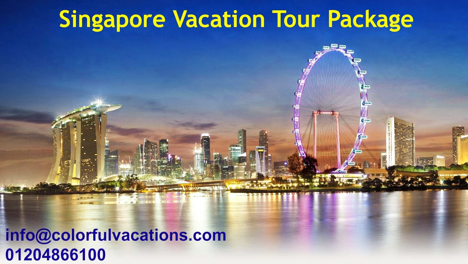 Singapore Tour Package Singapore Vacation Tour Holiday
