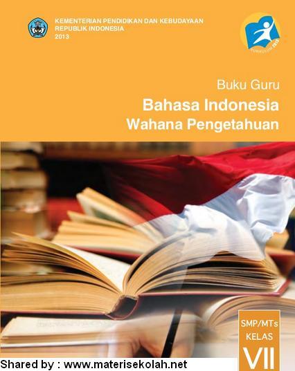 Buku Bahasa Indonesia Kurikulum 2013 Kelas 7 Smp Mts Kumpulan Pelajaran
