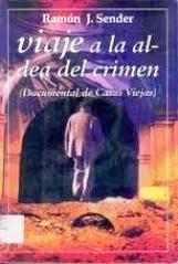 Viaje a la aldea del crimen (Ramón J. Sender)