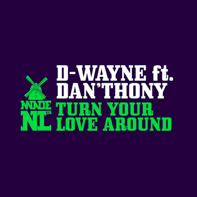 00 d wayne ft dan thony   turn your love around %2528min071%2529 web 2010 cover sob D Wayne Ft Dan Thony   Turn Your Love Around  (MIN071)  WEB 2010 SOB