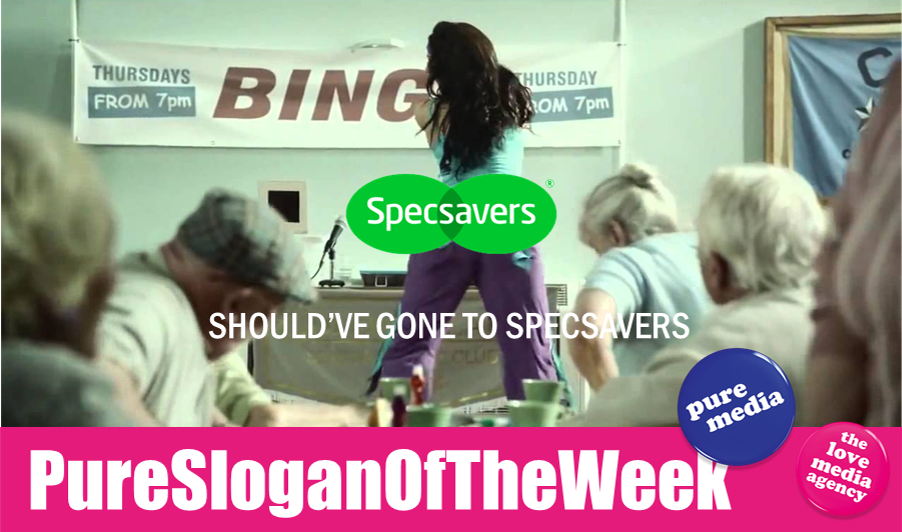 "pure media blog  ""should ve gone to specsavers"" slogan was launched in 2002 by their in house creative agency their ads have a humorous approach often portraying members"