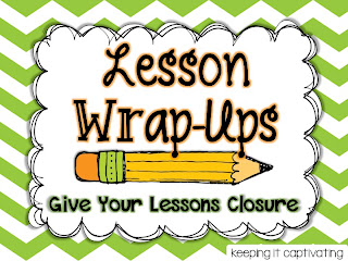 Lesson Wrap-Ups: Give Your Lesson Closure