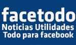 FACETODO.NET noticias y utilidades para  FACEBOOK.