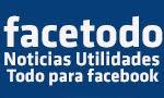 Facetodo noticias y utilidades para  Facebook.