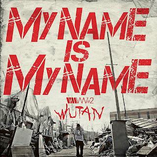 Wu-Tan (우탄) - My Name Is My Name