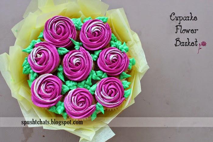 Spusht Chats: Cupcake Flower Basket / Cupcake Bouquet