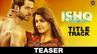 ISHQ Forever – Title Track Teaser _ Shreya Ghoshal _ Nadeem Saifi