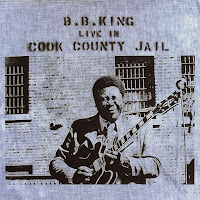 B.B. King's Live In Cook County Jail