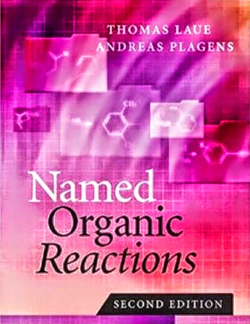 Named Organic Reactions 2nd Edition Thomas Laue and Andreas Plagens