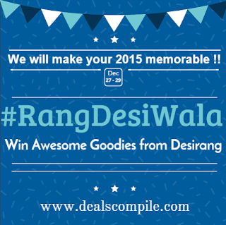 DealsCompile #RangDesiWala Contest