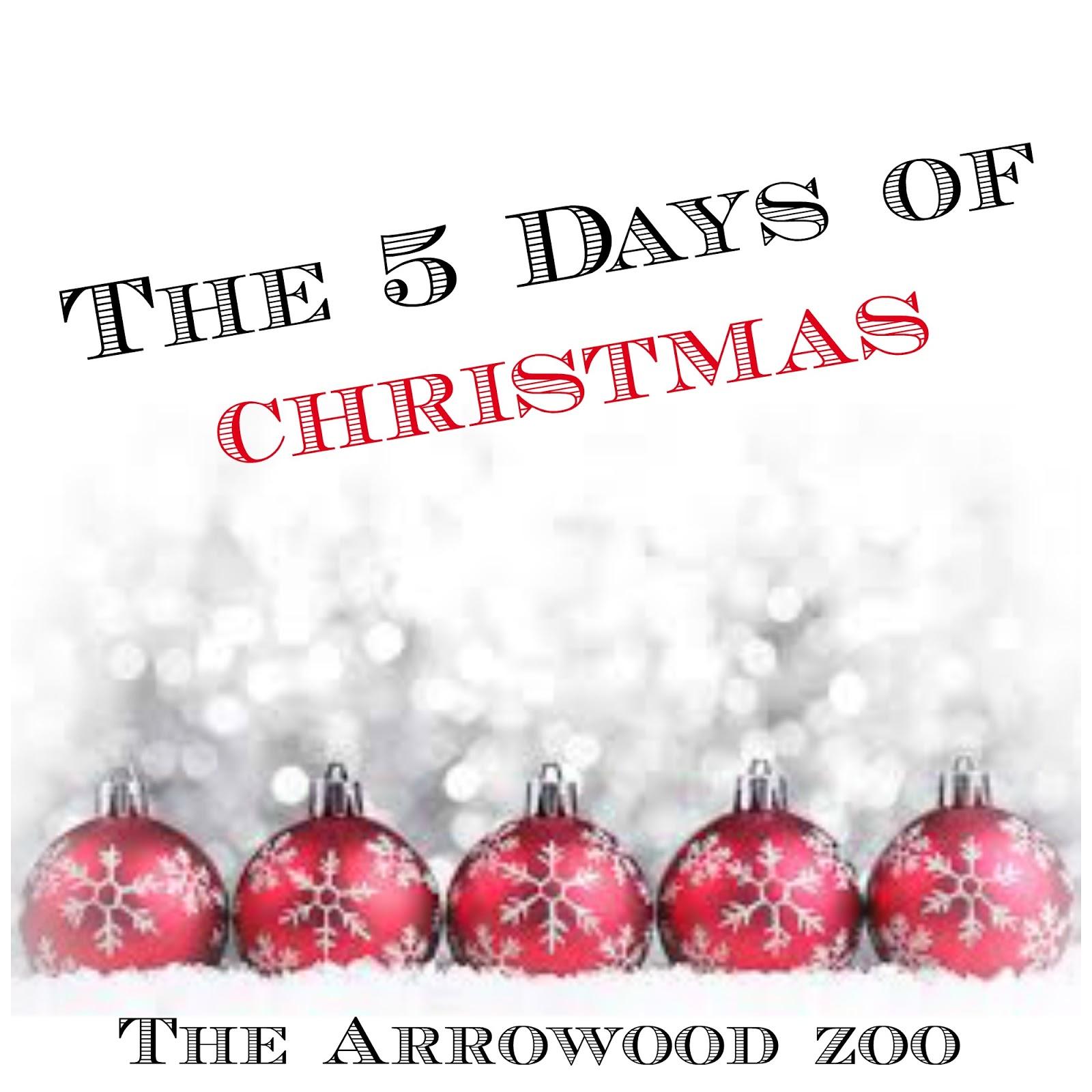 The Arrowood Zoo: Christmas Crafts - 5 Days of Christmas