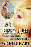No Funny Stuff! *A Mission for Thalia, the Muse of Comedy