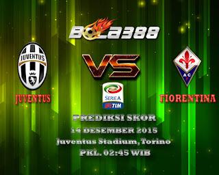 Agen Bola Terpercaya : Prediksi Skor Juventus Vs Fiorentina 14 Desember 2015