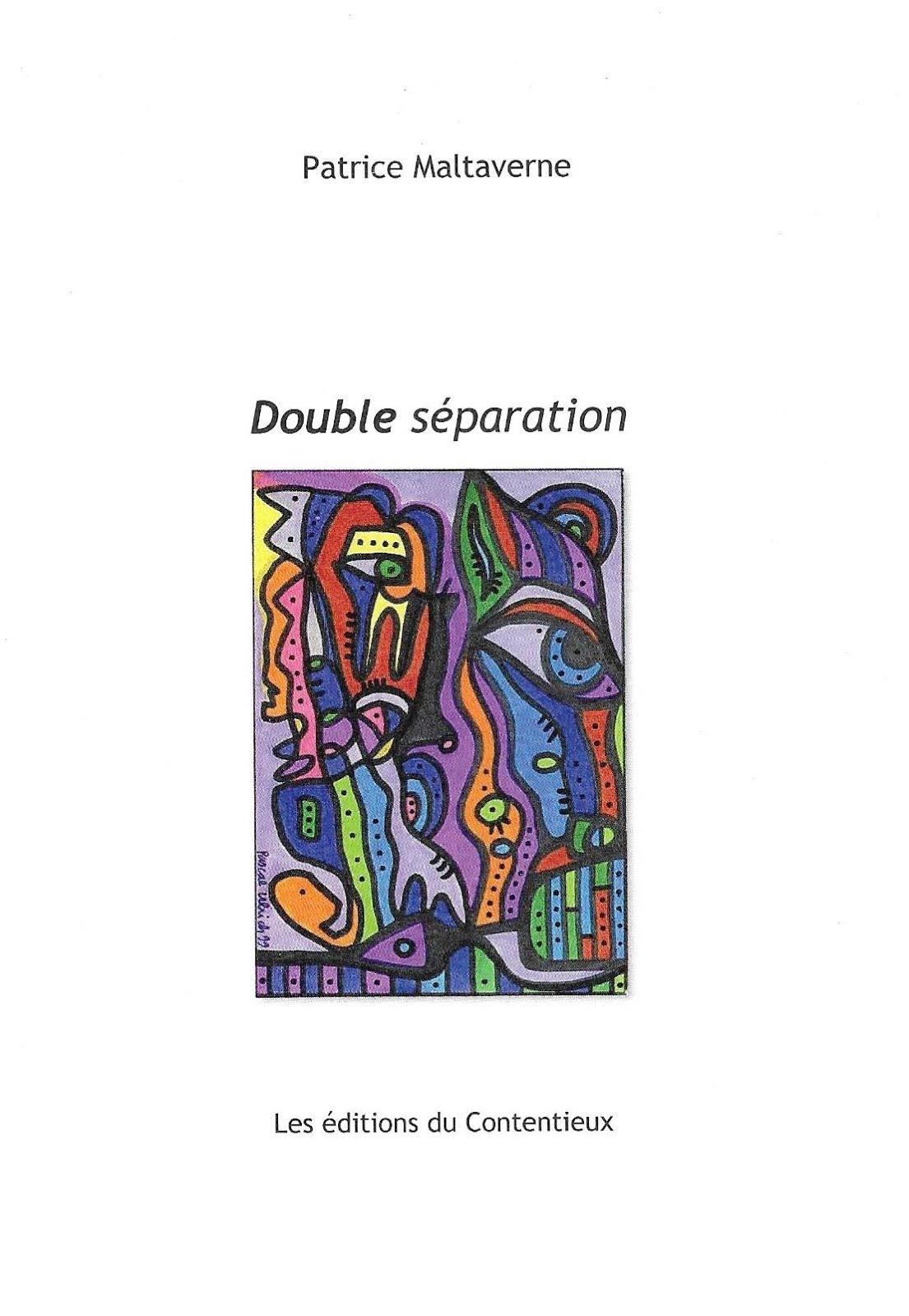"""Les recueils de Malta disponibles : """"Double séparation"""" (dernier paru)"""