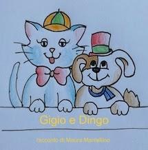Il nuovo libro di Maura Mantellino GIGIO E DINGO