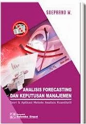 Analisis Forecasting dan Keputusan Manajemen Soeparno W